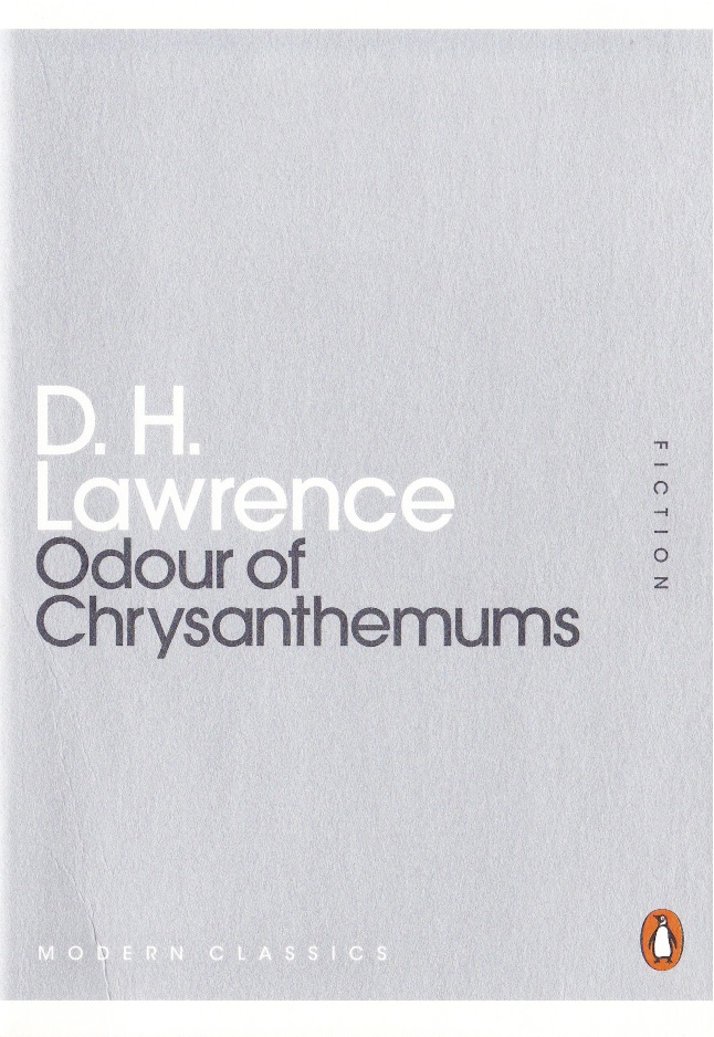 odour of chrysanthemums Literature study guide odour of chrysanthemums by d h lawrence (david herbert) plot summary.